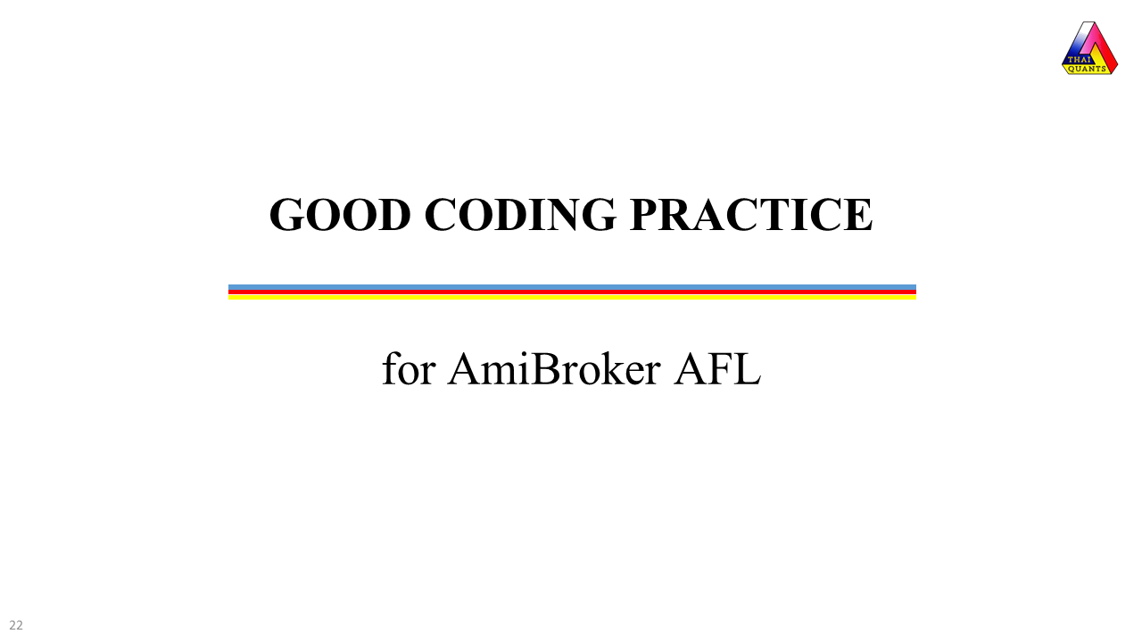 Good Coding Practice for AmiBroker AFL