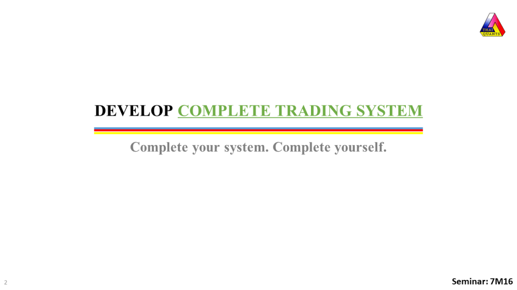 Develop Complete Trading System