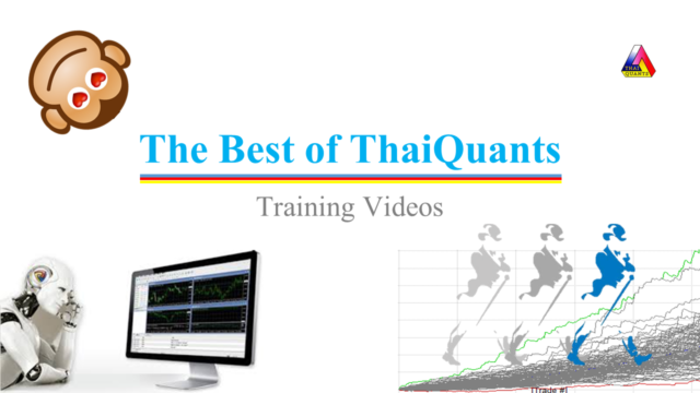 The Best of ThaiQuants AmiBroker and Quantitative Training Videos