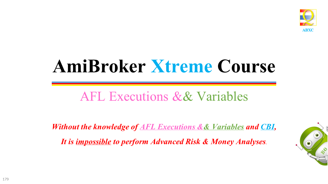 AFL Executions and AmiBroker Variables