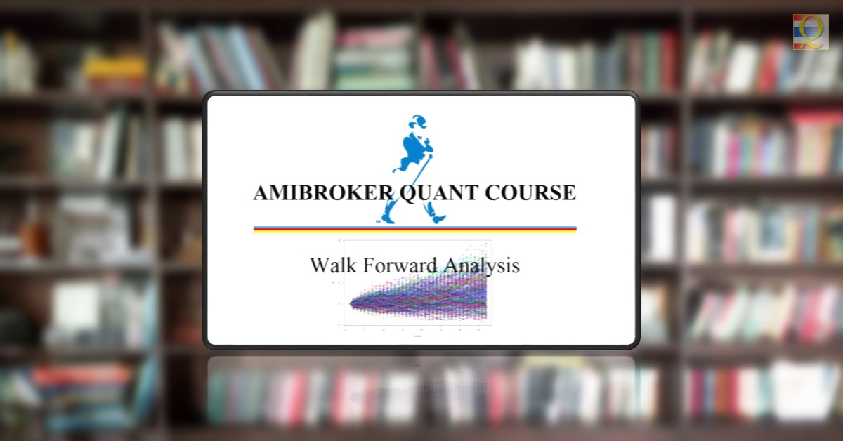 AmiBroker Walk Forward Analysis