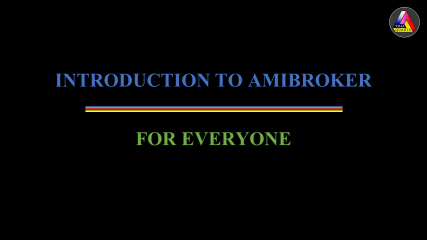 Introduction to AmiBroker for Everyone