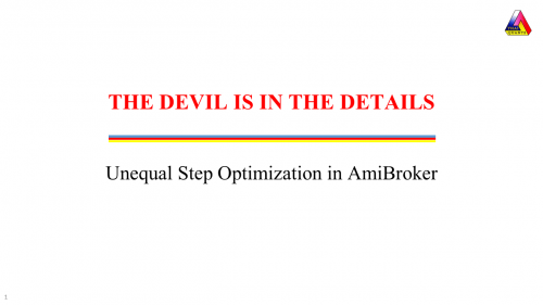 Optimization in AmiBroker with Unequal Steps
