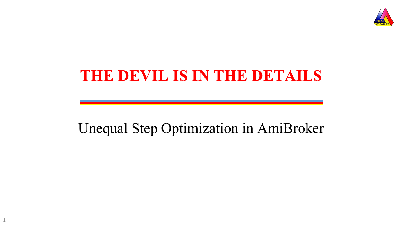 AmiBroker Optimization with Unequal Steps