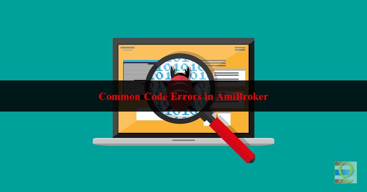 Common Code Errors in AmiBroker