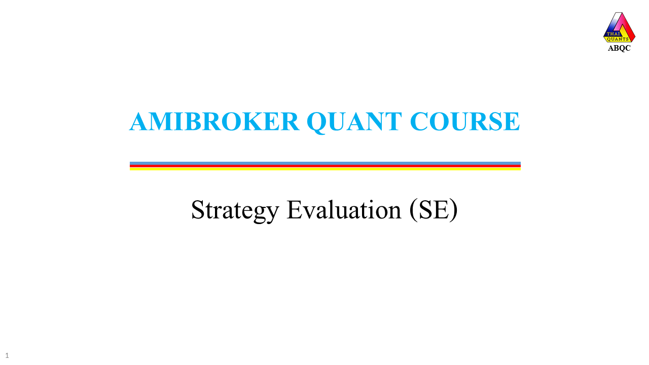 AmiBroker Strategy Evaluation
