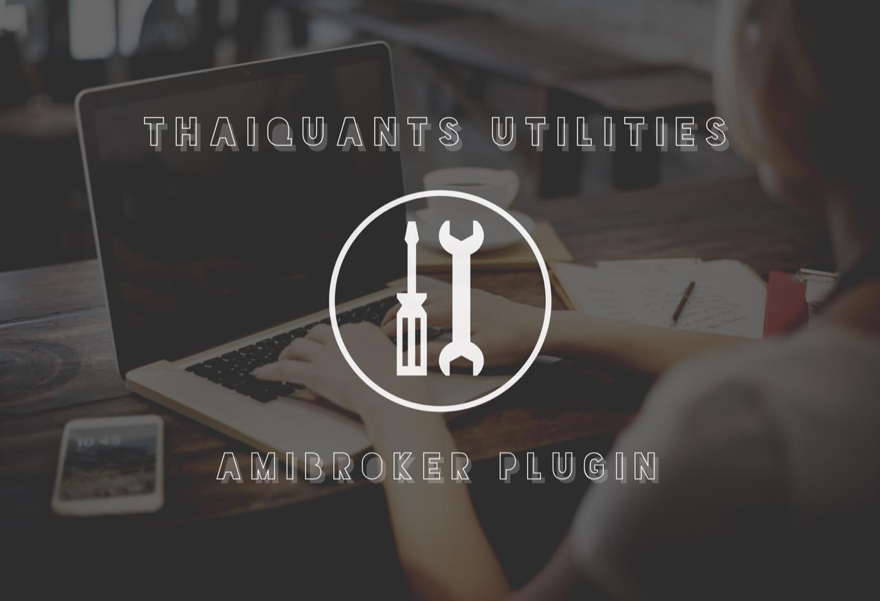 ThaiQuantsUtilities AmiBroker Plugin