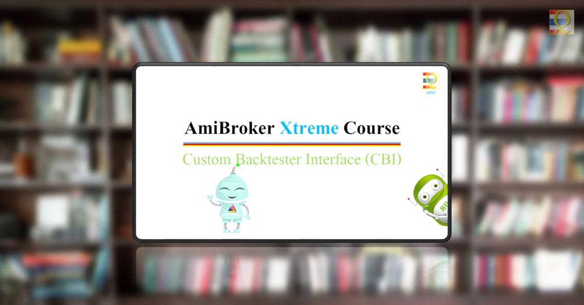 AmiBroker Custom Backtester Interface